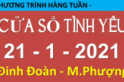 Nghe lại Cửa Sổ Tình Yêu hôm nay 21-1-2021