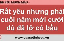 Rất yêu nhưng phải cuối năm mới cưới dù đã lỡ có bầu - Nguyễn Thị Mùi Không công khai