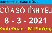 Nghe lại Cửa Sổ Tình Yêu mới nhất 08-03-2021 | 19006802