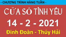 Nghe lại Cửa Sổ Tình Yêu mới nhất 14-2-2021