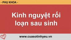 Kinh nguyệt rối loạn sau sinh - Vũ Minh Phượng 19006802