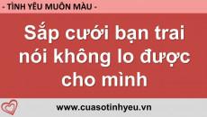 Sắp cưới bạn trai nói không lo được cho mình - Nguyễn Thị Mùi