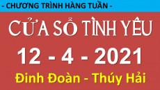 Nghe Cửa Sổ Tình Yêu mới nhất 12-04-2021