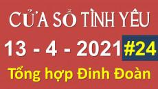 Nghe Cửa Sổ Tình Yêu hôm nay 13-04-2021