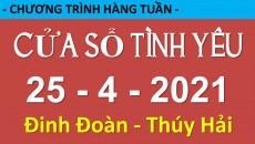 Nghe Cửa Sổ Tình Yêu mới nhất 25-04-2021