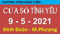 Nghe Cửa Sổ Tình Yêu mới nhất 09-05-2021