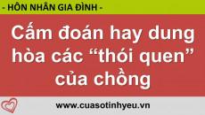 Cấm đoán hay dung hòa các thói quen của chồng - Nguyễn Thị Mùi