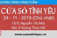 Chương trình Cửa Sổ Tình Yêu ngày 24-11-2019