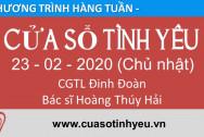 Chương trình Cửa Sổ Tình Yêu ngày 23-02-2020