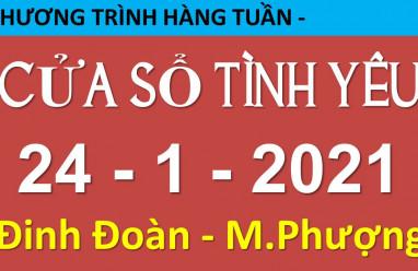 Nghe lại Cửa Sổ Tình Yêu mới nhất 24-1-2021
