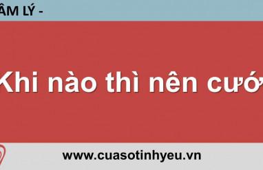 Khi nào thì nên cưới - Nguyễn Thị Mùi