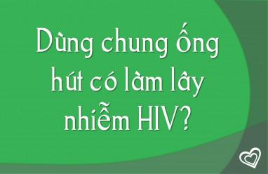 Dùng chung ống hút có làm lây nhiễm HIV?