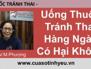 Uống Thuốc Tránh Thai Hàng Ngày Có Hại Không - bác sĩ vũ minh phượng