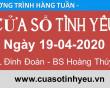 Chương trình Cửa Sổ Tình Yêu mới nhất 19-04-2020 | tư vấn tâm lý | cửa sổ tình yêu đinh đoàn