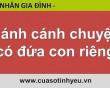Cánh cánh chuyện có đứa con riêng - CGTL Đinh Đoàn