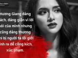 Hương Giang Idol, miệt thị giới tính, lẽ phải, trân trọng con người, cua so tinh yeu