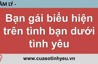 Bạn gái biểu hiện trên tình bạn dưới tình yêu - Nguyễn Thị Mùi