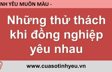 Những thử thách khi đồng nghiệp yêu nhau - Nguyễn Thị Mùi