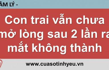 Con trai vẫn chưa mở lòng sau 2 lần ra mắt không thành - Nguyễn Thị Mùi