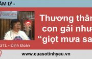 Thương thân phận con gái như giọt mưa sa - CGTL Đinh Đoàn 19006802