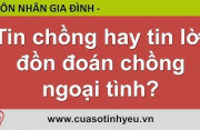 Tin chồng hay tin lời đồn đoán chồng ngoại tình - CGTL Nguyễn Thị Mùi