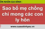 Sao bố mẹ chồng chỉ mong các con ly hôn - Nguyễn Thị Mùi