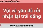 Vội vã yêu để rồi nhận lại trái đắng - Nguyễn Thị Mùi