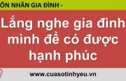 Lắng nghe gia đình mình để có được hạnh phúc - Nguyễn Thị Mùi