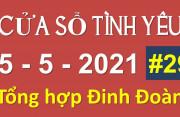 Nghe Cửa Sổ Tình Yêu hôm nay 05-05-2021 - Tổng Hợp chuyên gia Đinh Đoàn Số 29